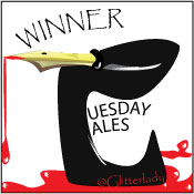 Tuesday Tales Winner